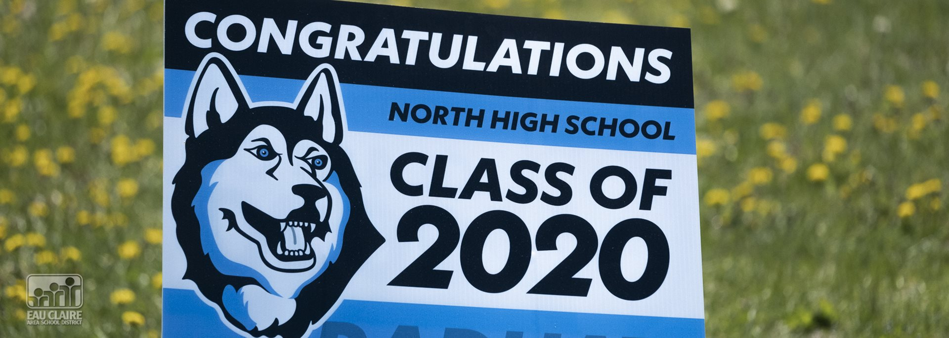 Blue and white sign with wording of North High Class of 2020